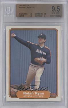 1982 Fleer #229 - Nolan Ryan [BGS 9.5]