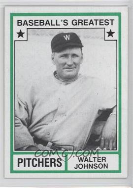 1982 TCMA Baseball's Greatest Pitchers Tan Back #1982-17 - Walter Johnson