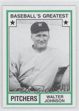 1982 TCMA Baseball's Greatest Pitchers Tan Back #1982-17 - Walter Johnson