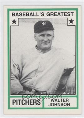 1982 TCMA Baseball's Greatest Pitchers White Back #1982-17 - Walter Johnson