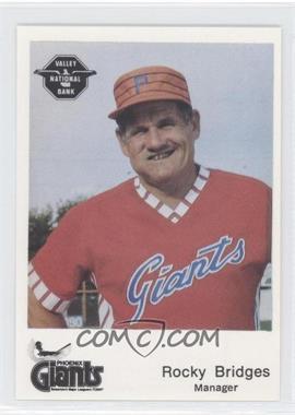 1982 The Dugout Phoenix Giants #7 - Rocky Bridges