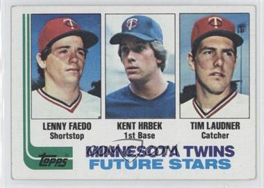 1982 Topps - [Base] #766 - Lenny Faedo, Kent Hrbek, Tim Laudner