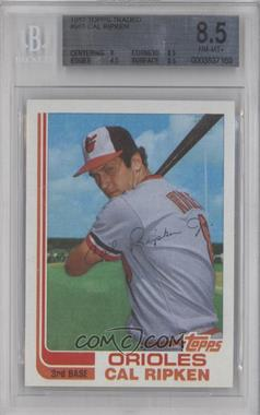 1982 Topps Traded #98T - Cal Ripken Jr. [BGS 8.5]