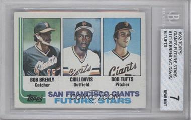 1982 Topps #171 - Bob Brenly, Chili Davis, Bob Tufts [BGS7]