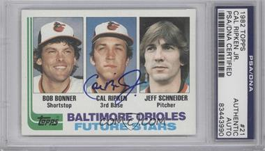 1982 Topps #21 - Baltimore Orioles Future Stars (Bob Bonner, Cal Ripken, Jeff Schneider) [PSA/DNACertifiedAuto]