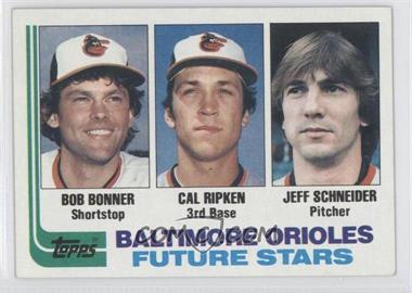 1982 Topps #21 - Baltimore Orioles Future Stars (Bob Bonner, Cal Ripken, Jeff Schneider)