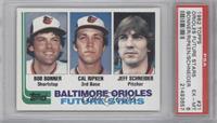 Baltimore Orioles Future Stars (Bob Bonner, Cal Ripken, Jeff Schneider) [PSA&nb…