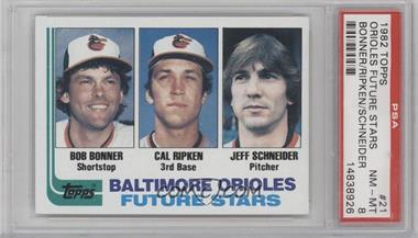 1982 Topps #21 - Bobby Bonner, Cal Ripken Jr., Jeff Schneider [PSA8]