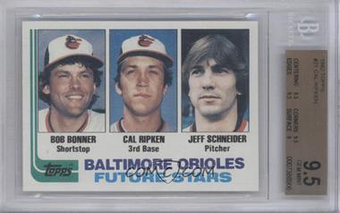 1982 Topps #21 - Bobby Bonner, Cal Ripken Jr., Jeff Schneider [BGS9.5]