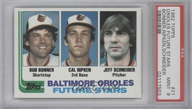 1982 Topps #21 - Bobby Bonner, Cal Ripken Jr., Jeff Schneider [PSA9]