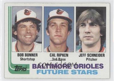 1982 Topps #21 - Bobby Bonner, Cal Ripken Jr., Jeff Schneider