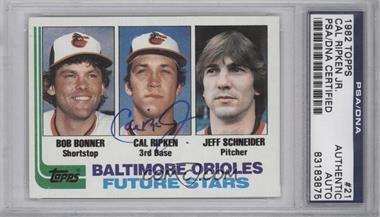 1982 Topps #21 - Bobby Bonner, Cal Ripken Jr., Jeff Schneider [PSA/DNACertifiedAuto]