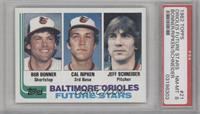 Bobby Bonner, Cal Ripken Jr., Jeff Schneider [PSA8]