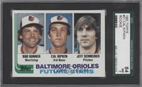Bobby Bonner, Cal Ripken Jr., Jeff Schneider [SGC84]