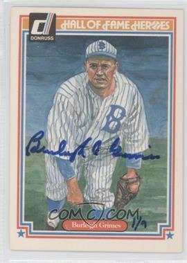 1983 Donruss Hall of Fame Heroes - [Base] #21 - Burleigh Grimes [PSA/DNACertifiedAuto]