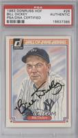 Bill Dickey [PSA/DNA Certified Auto]