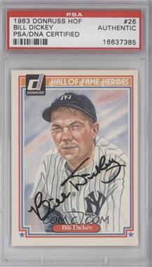 1983 Donruss Hall of Fame Heroes - [Base] #26 - Bill Dickey [PSA/DNA Certified Auto]