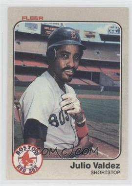 1983 Fleer #199 - Julio Valdez