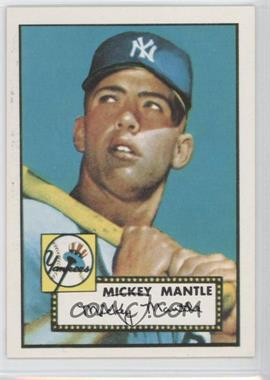1983 Topps 1952 Reprint Series - [Base] #311 - Mickey Mantle