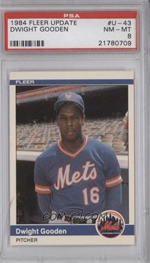 1984 Fleer Update #U-43 - Dwight Gooden [PSA 8]
