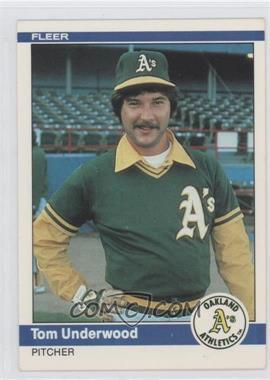 1984 Fleer #460 - Tom Underwood