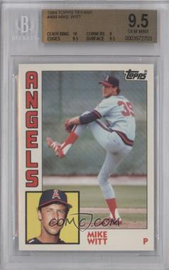 1984 Topps Box Set Collector's Edition (Tiffany) #499 - Mike Witt [BGS9.5]