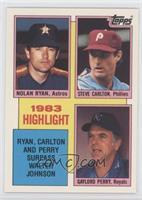 Nolan Ryan, Steve Carlton, Gary Pettis