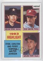 Nolan Ryan, Steve Carlton, Gaylord Perry