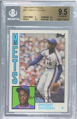 1984 Topps Traded - [Base] #42T - Dwight Gooden [BGS 9.5]