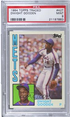 1984 Topps Traded #42T - Dwight Gooden [PSA9]