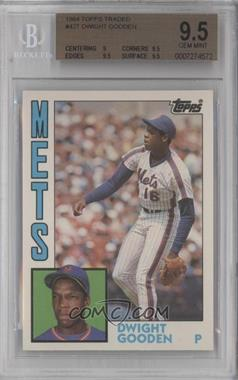 1984 Topps Traded #42T - Dwight Gooden [BGS 9.5]