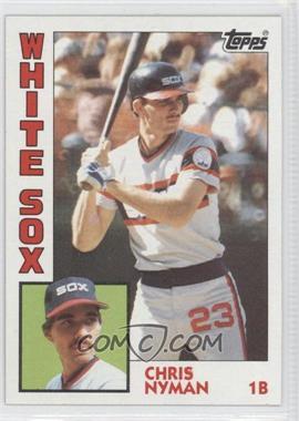 1984 Topps #382 - Chris Nyman