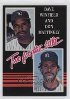 Dave Winfield, Don Mattingly (white lettering)