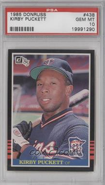 1985 Donruss #438 - Kirby Puckett [PSA 10]