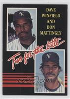 Dave Winfield, Don Mattingly