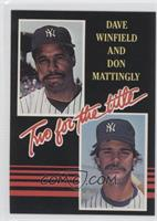 Dave Winfield, Don Mattingly