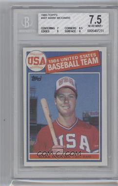 1985 Topps #401 - Mark McGwire [BGS 7.5]
