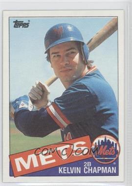 1985 Topps #751 - Kelvin Chapman