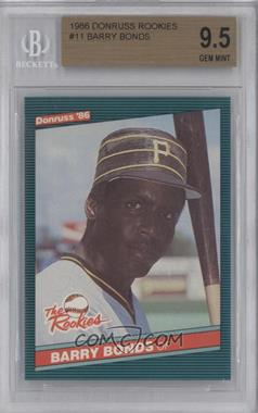 1986 Donruss The Rookies Box Set [Base] #11 - Barry Bonds [BGS 9.5]