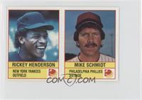 Rickey Henderson, Mike Schmidt