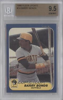 1986 Fleer Update Factory Set [Base] #U-14 - Barry Bonds [BGS 9.5]