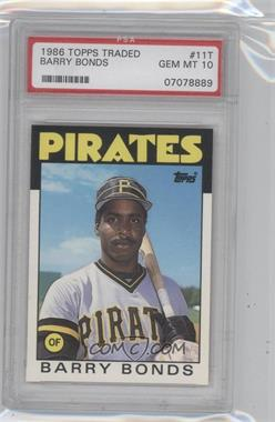 1986 Topps Traded - [Base] #11T - Barry Bonds [PSA 10]