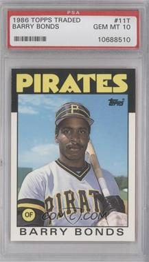 1986 Topps Traded #11T - Barry Bonds [PSA 10]