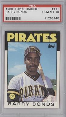 1986 Topps Traded #11T - Barry Bonds [PSA10]