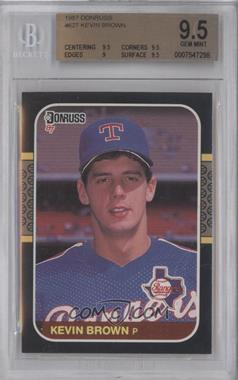 1987 Donruss #627 - Kevin Brown [BGS 9.5]