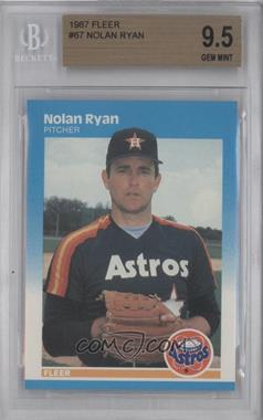 1987 Fleer - [Base] #67 - Nolan Ryan [BGS 9.5]