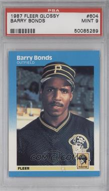 1987 Fleer Factory Set [Base] Glossy #604 - Barry Bonds [PSA 9]