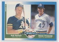 Rob Nelson, Steve Fireovid