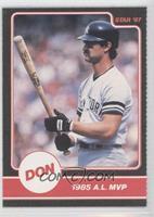 Don Mattingly (1985 AL MVP)