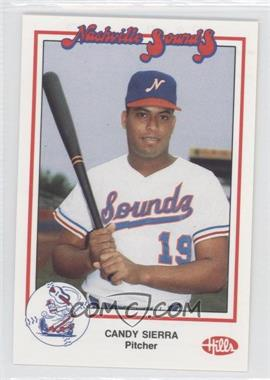 1988 Hills Nashville Sounds - Team Set [Base] #N/A - Candy Sierra
